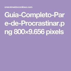 Guia-Completo-Pare-de-Procrastinar.png 800×9.656 pixels