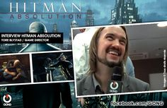 GONG [HITMAN ABSOLUTION] - Rencontre avec Tore Blystad, game director ! http://gong.fr