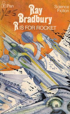"""Ian Miller's cover for Ray Bradbury's """"R is for Rocket"""". Love the use of watercolor for sic-fi novel cover art. And the yes someone scrawled at the top lefthand corner."""