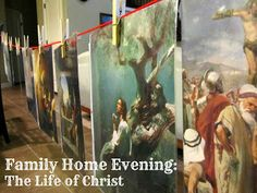 The Life of Christ - Family Home Evening (FHE) Lesson.  Great for toddlers and young children!