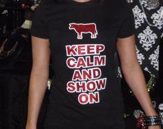 Keep Calm and Show On tee, Show Tee