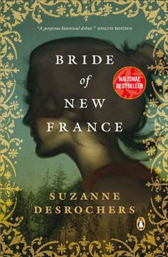 Bride of New France by Suzanne Desrochers| The King [...] needs French women in his new colony & he finds a fresh supply in the city's largest orphanage. Laure & Madeleine know little of the place called New France, except for stories of ferocious winters & men who eat the hearts of French priests. To be banished to Canada is a punishment worse than death.