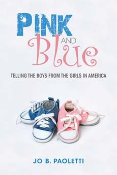 """Pink and Blue - Telling the Boys from the Girls in America. Jo B. Paoletti's journey through the history of children's clothing began when she posed the question, """"When did we start dressing girls in pink and boys in blue?"""" To uncover the answer, she looks at advertising, catalogs, dolls, baby books, mommy blogs and discussion forums, and other popular media to examine the surprising shifts in attitudes toward color as a mark of gender in American children's clothing."""