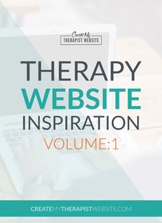 8 great examples of therapist websites to inspire as you create or re-design your own site for your private practice or counseling business.