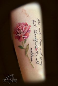 Watercolor Peony Flower Tattoo with Quote by So Yeon at Body Language Tattoo Shop NYC #watercolortattoo #flowertattoo #tattoo #cutetattoo