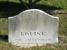 """Louise - """"The Unfortunate"""""""
