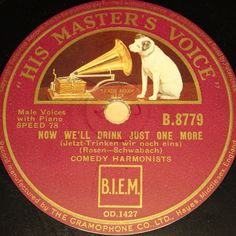 """""""Happy New Year Auction"""" startprice 9,99 Euro #78rpm #Schellackplatte COMEDIAN HARMONISTS  Now we ll drink just One more  1933 HMV 78rpm 10"""