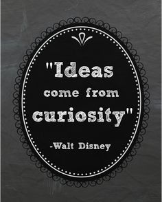 Ideas Come From Curiosity Free Printable | Scribd