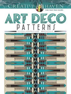 Creative Haven Art Deco Patterns Coloring Book (Adult Col...