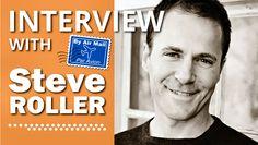 Interview with Direct Response Copywriter, Trainer, and World Traveler Steve Roller (AWAI Member)
