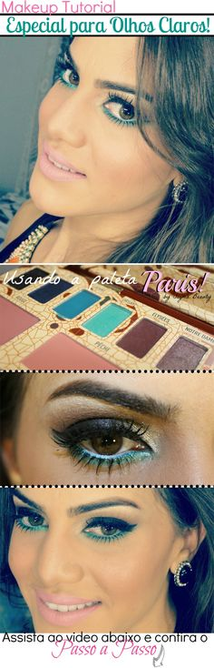Make especial para olhos claros! - http://supervaidosa.com/2012/05/18/make-especial-para-olhos-claros/