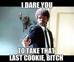 I dare you