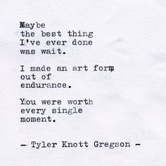 Typewriter Series by Tyler Knott Gregson . Poem Quotes, Lyric Quotes, Life Quotes, Lyrics, Most Beautiful Words, Pretty Words, The Words, Tyler Knott Gregson Quotes, Favorite Quotes