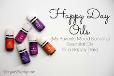 Happy Day Oils: My Favorite Mood Boosting Essential Oils for a Happy Day!