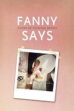 Fanny Says (American Poets Continuum)