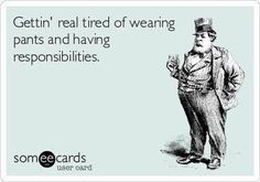 No pants are the best pants... ain't that the truth!