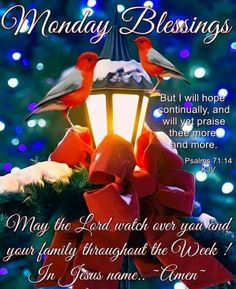 Monday Blessings~~J~ Psalm Monday Morning Blessing, Good Morning God Quotes, Morning Inspirational Quotes, Good Morning Images, Merry Christmas Greetings Quotes, Monday Greetings, Christmas Quotes, Christmas Pictures, Monday Blessings