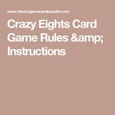 Crazy Eights Card Game Rules & Instructions