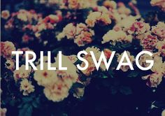 dope+in+flower+wallpaper | trill swag on Tumblr