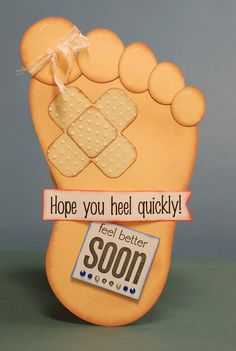 Paper Creations by Kristin: Feel Better Foot Card