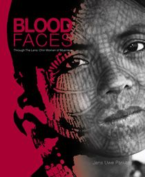 """""""Bloodfaces: Through the Lens: #Chin Women of #Myanmar"""" by Jens Uwe Parkitney - In his one-of-a-kind #book, Bloodfaces, Jens Uwe Parkitny's lenses draw us up close to the women from #tribal groups such as the #Laytu, and his camera unveils not only the variety of delicate #tattoo patterns among various Chin groups, but also, more importantly, the innate strength and courage of these women who sat in pain, enduring the needlework, as blood and tears ran down their faces."""