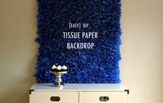 DIY Tissue Paper Backdrop. This in pink ombre would be stunning.
