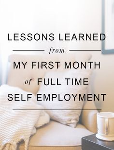 Lessons From My First Month of Self-Employment