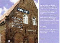 Niets blijft....  gedicht op muur, in Bergen op Zoom Bergen, My Town, Zoom, Street Art, City, Words, Building, Travel, Viajes