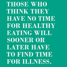 Eat well, be well.