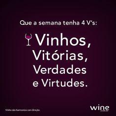 Por uma semana mais feliz! #wine #vinho #happy #mundovinho