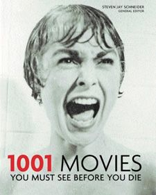 Since I have nothing else to do... Watch all of the 1001 Movies You Must See Before You Die
