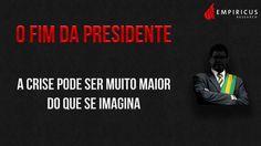 O Fim da Presidente