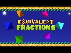 Equivalent Fractions Song & Music Video FOR Elementary School Students ★ Great Math Center Idea