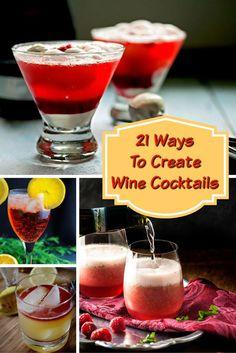21 Ways To Create Wine Cocktails