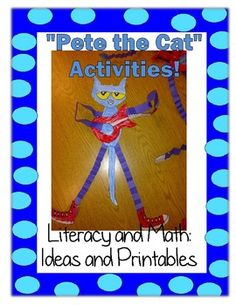 Free Pete the Cat math and literacy activities