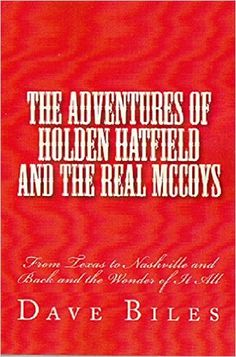 The Adventures of Holden Hatfield and the Real McCoys Two, Dave Biles - Amazon.com