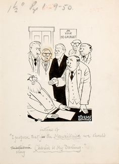 """I propose that instead of the Marseillaise we should sing Charlie is My Darling."" Charles de Gaulle was voted back to power as prime minister by the French Assembly during the May 1958 crisis. He led the writing of a new constitution to found the Fifth Republic and was elected its first president the following year.    Sheet size: 191 × 139 mm. Pen and ink on wove paper. One of the heads with pasted overslip. Stamped on verso for publication in the Daily Mail, 28 May 1958."