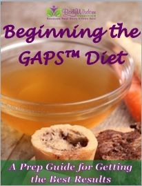Beginning the GAPS Diet- good breakdown of stages