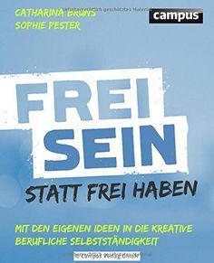 Frei sein statt frei haben: Mit den eigenen Ideen in die ... https://www.amazon.de/dp/3593505150/ref=cm_sw_r_pi_dp_x_ENevybDX9M3J0