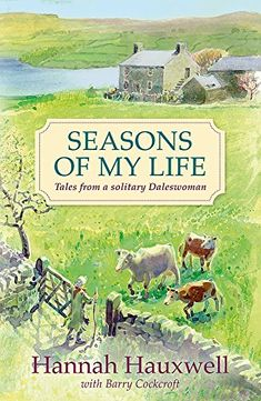 Seasons of My Life by Hannah Hauxwell https://www.amazon.com/dp/140913623X/ref=cm_sw_r_pi_dp_U_x_HD7EAbF1SVM4V