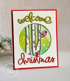 Card by Kay Miller  (112714)  [Paper Smooches (die)  Autum Groves, Christmas Words, Welcome Word; (stamps)  Warm Hearts]
