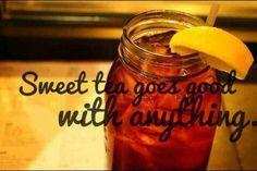 Love my sweet tea!