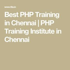 Best PHP Training in Chennai | PHP Training Institute in Chennai Chennai, Php, Training, Work Outs, Excercise, Onderwijs, Race Training, Exercise, Studying