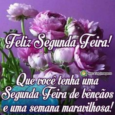 Feliz segunda-feira Good Afternoon, Good Morning, Jesus Prayer, Day For Night, Messages, David, Quotes, Good Morning Monday Images, Good Monday