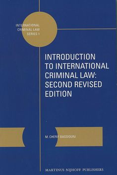 Introduction to international criminal law / by M. Cherif Bassiouni, 2013