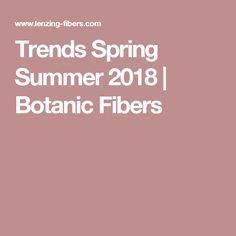 Trends Spring Summer 2018 | Botanic Fibers