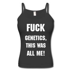 You now know about GDF-8 and myostatin and how it prevents how large your muscles can become. Well, remember that your genetics cannot rule your results. And as the T-shirt says.......    => http://www.stayfitbuzz.com/Fit-Buzz-America-Tees