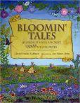 Bloomin' Tales: Legends of Seven Favorite Texas Wildflowers by Cherie Colburn