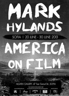"""""""America on Film"""" е втората самостоятелна изложба на Марк след изключително успешната рок експозиция """"Seen A Million Faces..."""" (2009г.)."""