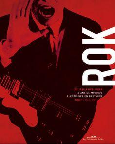 DARCEL, Frank (sous la dir. de). ROK, 50 ans de musique électrifiée en Bretagne. Saint-Jacques-de-la-Lande : Éditions de Juillet, 2010. 780 ROK